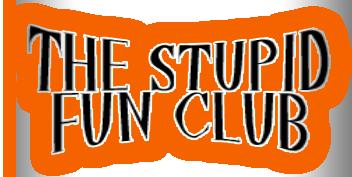 TheStupidFunClub