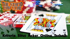 Kriteria Situs Poker Online Terbaik